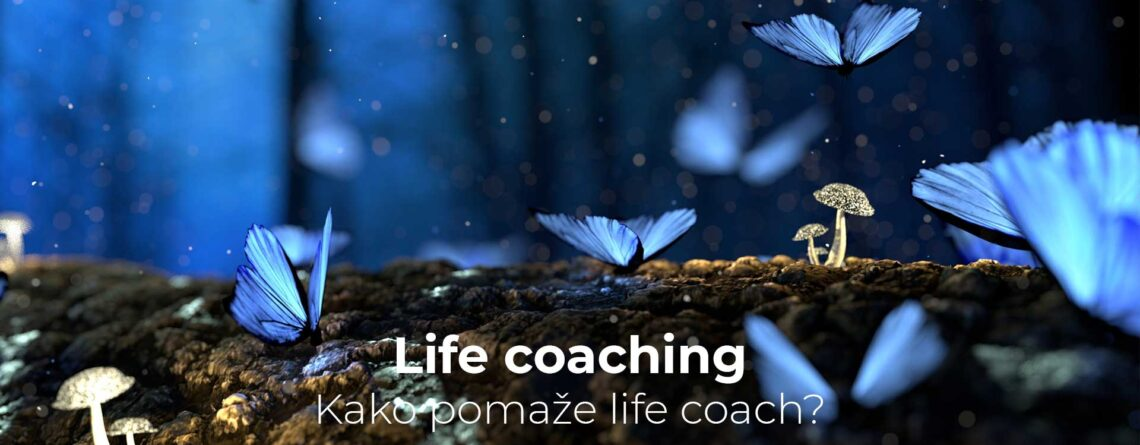 Life coaching - kako pomaže Life coach?