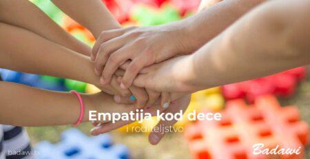 Empatija kod dece i roditeljstvo