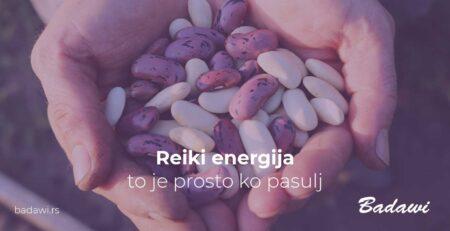 Reiki energija - to je prosto ko pasulj